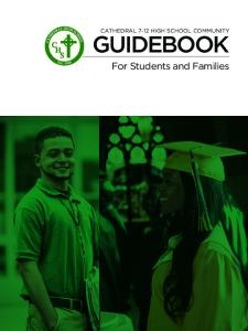 CATHEDRAL 7-12 HIGH SCHOOL COMMUNITY GUIDEBOOK. For Students and Families