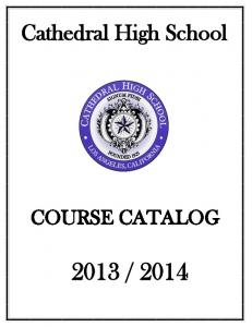 Cathedral High School COURSE CATALOG