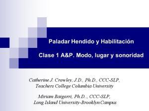 Catherine J. Crowley, J.D., Ph.D., CCC-SLP, Teachers College Columbia University