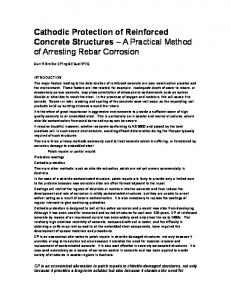 Cathodic Protection of Reinforced Concrete Structures A Practical Method of Arresting Rebar Corrosion