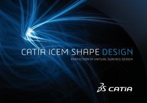 CATIA ICEM SHAPE DESIGN PERFECTION IN VIRTUAL SURFACE DESIGN