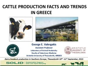 CATTLE PRODUCTION FACTS AND TRENDS IN GREECE
