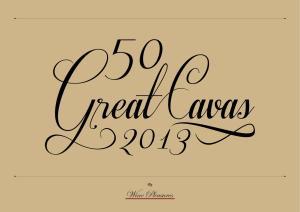 CAVA Gramona Imperial SRP (EUROS) SRP (EUROS) 16 SCORE 97 8,85 CATEGORY BR. CAVA Llopart Ex Vite WINERY Llopart Cava SRP (EUROS) 39,69 SRP (EUROS) 17