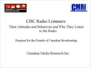 CBC Radio Listeners: