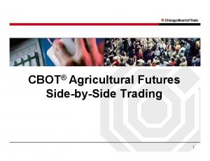 CBOT Agricultural Futures Side-by-Side Trading