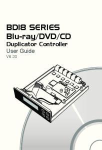 CD Duplicator Controller. User Guide V6.20