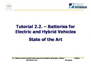 CEA LITEN. Tutorial 2.2. Batteries for Electric and Hybrid Vehicles State of the Art