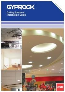 Ceiling Systems Installation Guide. GYP570 June 2008