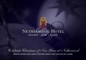 Celebrate Christmas &New Year at Netherwood