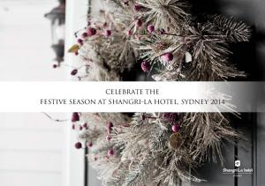 Celebrate the Festive Season at shangri-la Hotel, Sydney 2014
