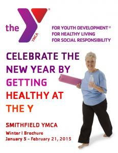 CELEBRATE THE NEW YEAR BY GETTING HEALTHY AT THE Y