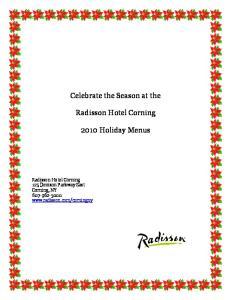 Celebrate the Season at the. Radisson Hotel Corning Holiday Menus