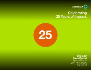 Celebrating 25 Years of Impact Annual Report Special Edition 25th Anniversary Supplement