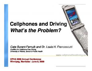 Cellphones and Driving What s the Problem?