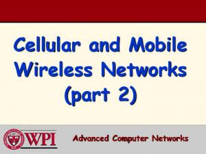 Cellular and Mobile Wireless Networks (part 2) Advanced Computer Networks