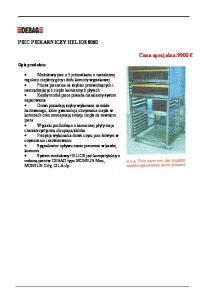 Cena specjalna:9900 PIEC PIEKARNICZY HELIOS Opis produktu: