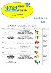 Cennik na rok 2011 UWAGA PODATEK VAT 23%