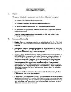 CENTENE CORPORATION AUDIT COMMITTEE CHARTER. The purpose of the Audit Committee is to assist the Board of Directors oversight of: