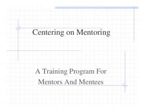 Centering on Mentoring. A Training Program For Mentors And Mentees