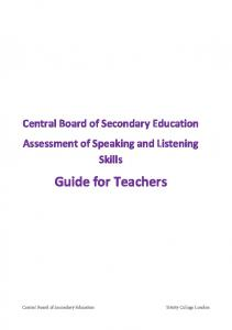 Central Board of Secondary Education Assessment of Speaking and Listening Skills. Guide for Teachers