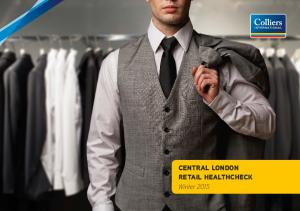 CENTRAL LONDON RETAIL HEALTHCHECK Winter 2015 CENTRAL LONDON RETAIL HEALTHCHECK NOVEMBER