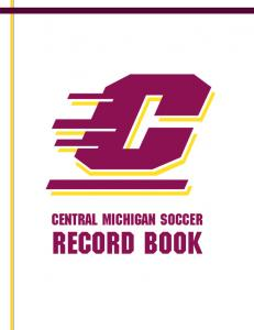 CENTRAL MICHIGAN soccer RECORD BOOK