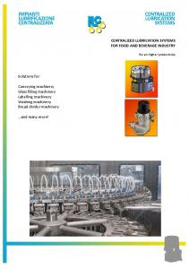 CENTRALIZED LUBRICATION SYSTEMS FOR FOOD AND BEVERAGE INDUSTRY. Solutions for: