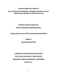 CENTRO DE ESCRITURA UNIMINUTO UNA ALTERNATIVA PARA MEJORAR LAS COMPETENCIAS DE LECTURA Y ESCRITURA DEL ESTUDIANTE FUERA DE LAS AULAS