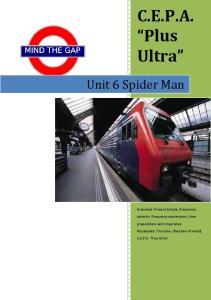 C.E.P.A. Plus Ultra. Unit 6 Spider Man