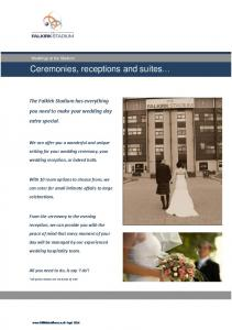 Ceremonies, receptions and suites