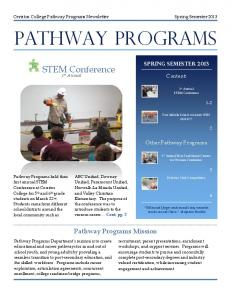 Cerritos College Pathway Programs Newsletter Spring Semester 2013 PATHWAY PROGRAMS