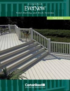 CertainTeed. Vinyl Railing and Deck Systems. Full Line
