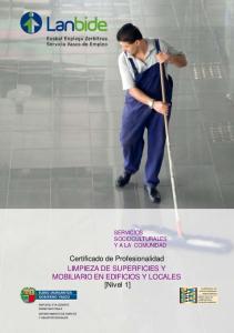 Certificado de Profesionalidad LIMPIEZA DE SUPERFICIES Y MOBILIARIO EN EDIFICIOS Y LOCALES [Nivel 1]
