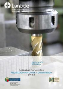 Certificado de Profesionalidad MECANIZADO POR CORTE Y CONFORMADO [Nivel 2]