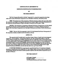 CERTIFICATE OF AMENDMENT TO RESTATED CERTIFICATE OF INCORPORATION THE TORO COMPANY