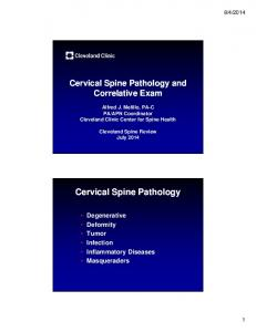 Cervical Spine Pathology and Correlative Exam. Cervical Spine Pathology