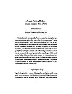 Ceteris Paribus Hedges: Causal Voodoo That Works
