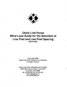 Chain Link Fence Wind Load Guide for the Selection of Line Post and Line Post Spacing (WLG 2445)