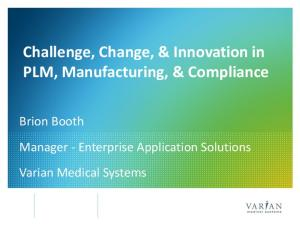 Challenge, Change, & Innovation in PLM, Manufacturing, & Compliance