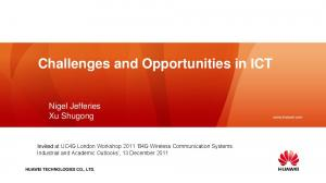 Challenges and Opportunities in ICT