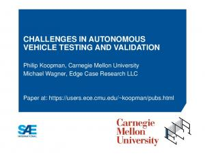 CHALLENGES IN AUTONOMOUS VEHICLE TESTING AND VALIDATION