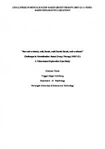 CHALLENGES IN MENTALIZATION BASED GROUP THERAPY (MBT-G): A VIDEO- BASED EXPLORATIVE CASE STUDY
