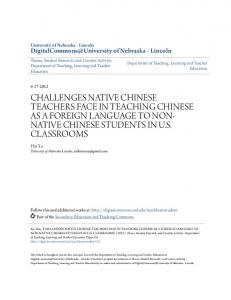 CHALLENGES NATIVE CHINESE TEACHERS FACE IN TEACHING CHINESE AS A FOREIGN LANGUAGE TO NON- NATIVE CHINESE STUDENTS IN U.S