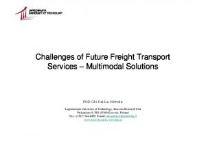Challenges of Future Freight Transport Services Multimodal Solutions