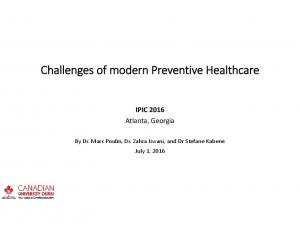 Challenges of modern Preventive Healthcare