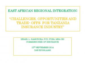CHALLENGES, OPPORTUNITIES AND TRADE- OFFS FOR TANZANIA INSURANCE INDUSTRY