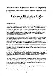 Challenges to Sikh Identity in the West Not just a question of mistaken identity