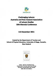 Challenging Leisure: Australia and New Zealand Association of Leisure Studies 10th Biennial Conference. 6 8 December 2011