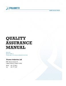 Chamco Industries Ltd Venture Avenue SE Calgary, Alberta Canada T3S 0A2. Phone: Fax: Quality Assurance Manual