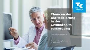 Chancen der Digitalisierung in der Gesundheitsversorgung